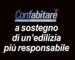 CONFABITARE A SOSTEGNO DI UN'EDILIZIA PIU' RESPONSABILE