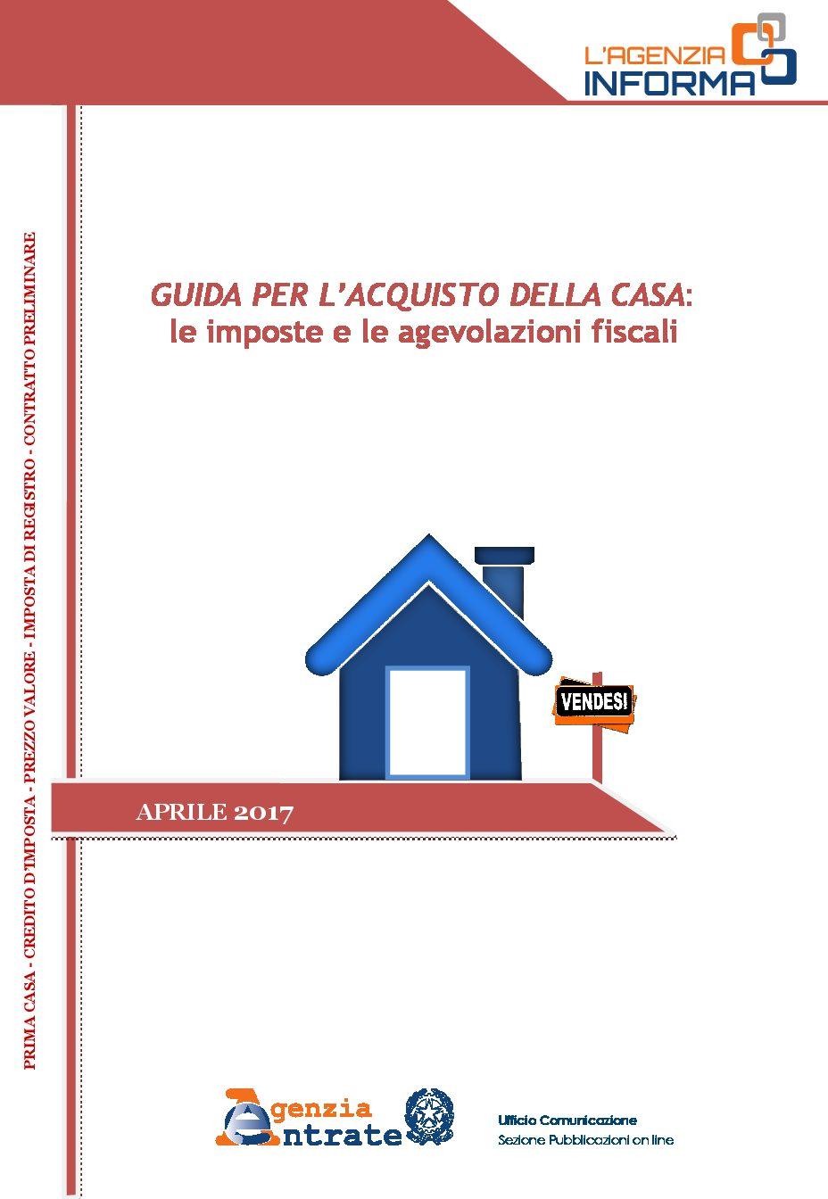 GUIDA PER L'ACQUISTO DELLA CASA: le imposte e le agevolazioni fiscali