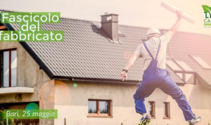 Casa Smart 25 Maggio Bari – Fascicolo del Fabbricato