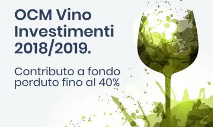 OCM Vino Investimenti 2018/2019. Contributo a fondo perduto fino al 40% per supportare investimenti nel settore vitivinicolo.